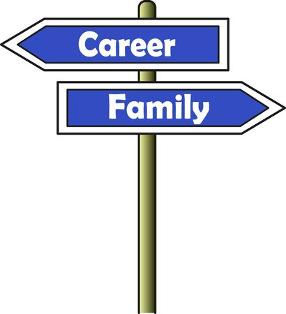 Street sign indicating two opposite directions: Left for career and right for family
