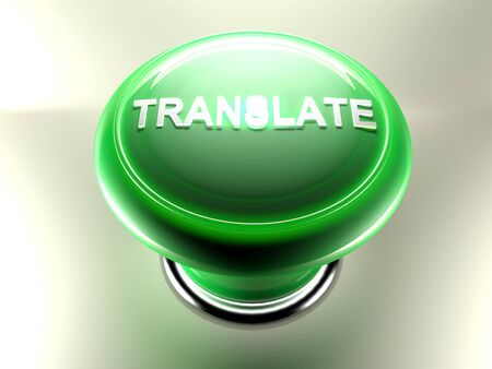 A green pushbutton with a white write TRANSLATE on its top and a green circular light lit up on its top. 3D rendering