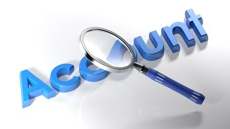 The magnifier is passing over the write Account, written with blue 3D letters on a white surface - 3D rendering