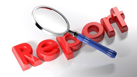 The magnifier is also passing over the write Report, written with a red 3D lettering on a white surface - 3D rendering Stock Photo