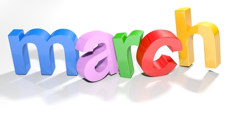 the word march written with colorful 3d letters standing slightly bent on a white surface - 3d rendered illustration