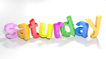 The word saturday written with colorful 3d letters, slightly bent, on a white surface - 3d rendered illustration