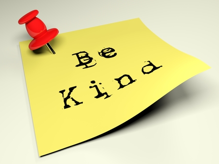 A red thumbtack is inserted in a yellow post with the text Be Kind, typewritten on it - 3D rendered illustration