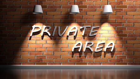 PRIVATE AREA write hanging at the wall - 3D rendering illustration