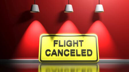FLIGHT CANCELED yellow sign at red illuminated wall - 3D rendering illustration 免版税图像 - 140134229