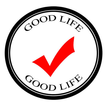 good life: Good life label, vector illustration Illustration