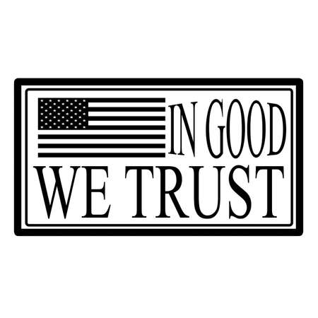 favorable: Stamp with text in good we trust, vector illustration