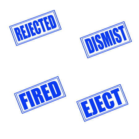 dismiss: Set of stamps with text rejected, dismist, fired, eject, vector illustration
