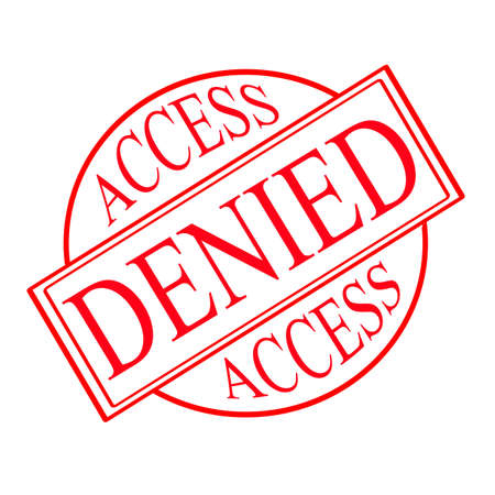 access denied: Stamp with text access denied inside