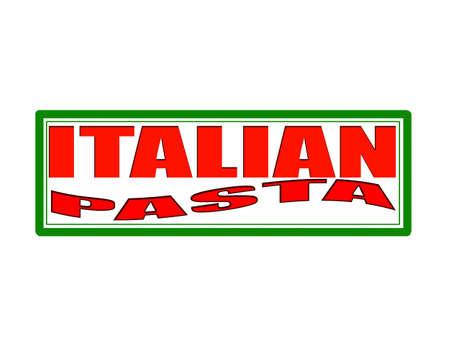 italian pasta: Sello con el texto italiano de las pastas en el interior, ilustraci�n vectorial Vectores