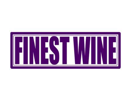 finest: Timbro con testo di miglior vino dentro, illustrazione vettoriale Vettoriali