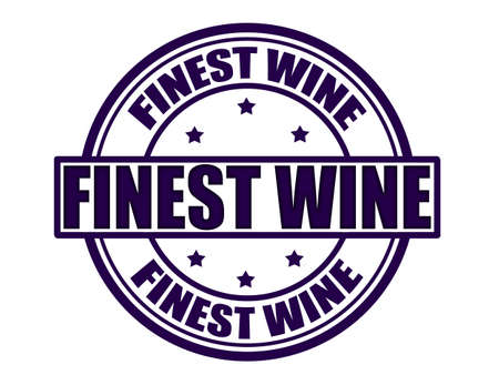 finest: Stamp with text finest wine inside, vector illustration