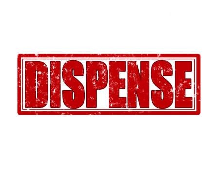 dispense: Sello con la palabra dispensaci�n interior, ilustraci�n vectorial
