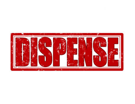 dispense: Stamp with word dispense inside, vector illustration