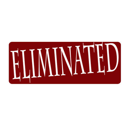eliminated: Stamp with word eliminated inside, vector illustration