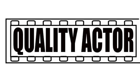 feature films: Stamp with text quality actor inside, vector illustration Illustration