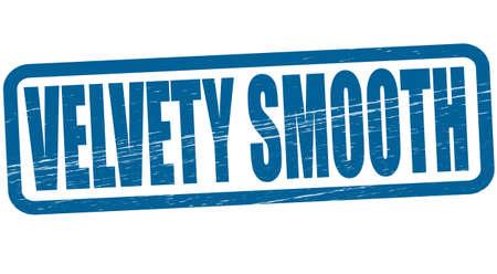 velvety: Stamp with text velvety smooth inside, vector illustration