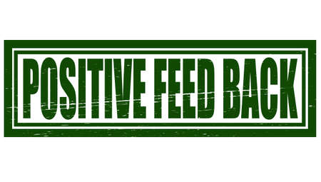 feed back: Stamp with text positive feed back inside, vector illustration