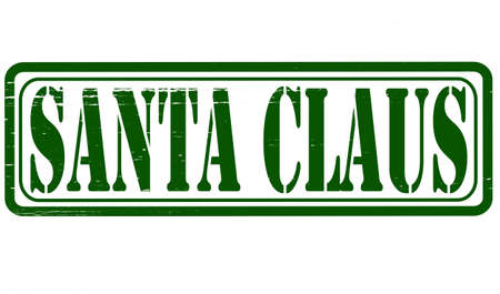 Stamp with text Santa Claus inside, vector illustration Vector