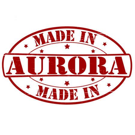 aurora: Stamp with text made in Aurora inside, vector illustration
