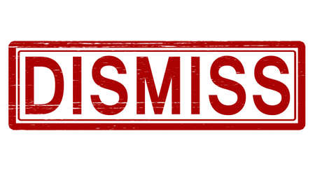 dismiss: Stamp with word dismiss inside, vector illustration