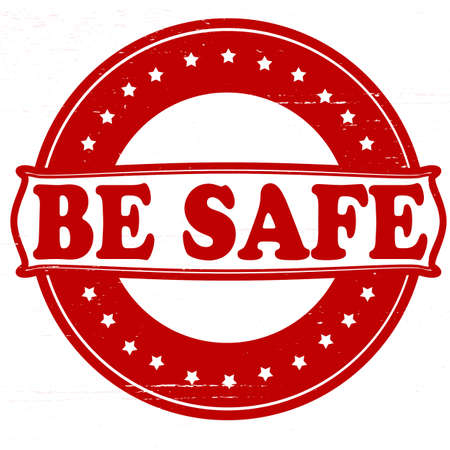 Stamp with be safe text inside, vector illustration
