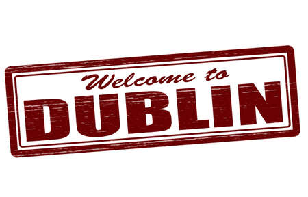 incur: Stamp with text welcom to Dublin inside, vector illustration