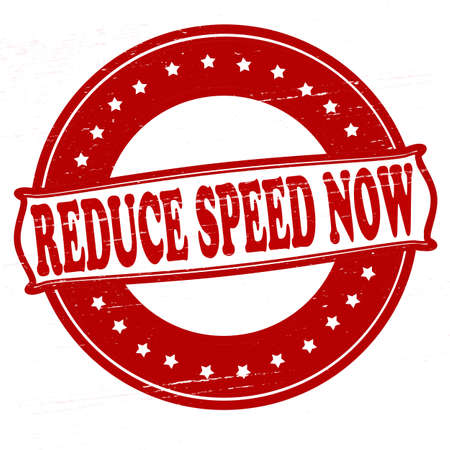 rapidity: Stamp with text reduce speed now inside, vector illustration