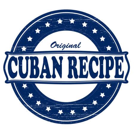 the cuban: Stamp with text original Cuban recipe inside, vector illustration Illustration