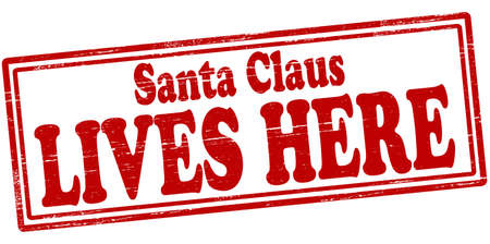 Stamp with text Santa Claus lives here inside, vector illustration Vector