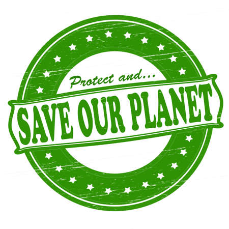 Stamp with text save our planet inside, vector illustration Vector