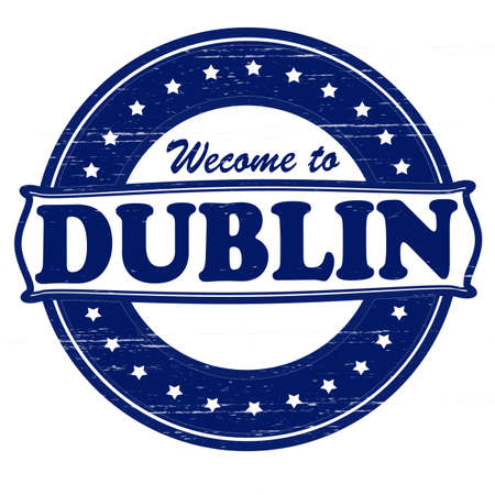 seasonable: Stamp with text welcome to Dublin inside, vector illustration