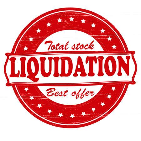 liquidation: Stamp with word liquidation inside, vector illustration
