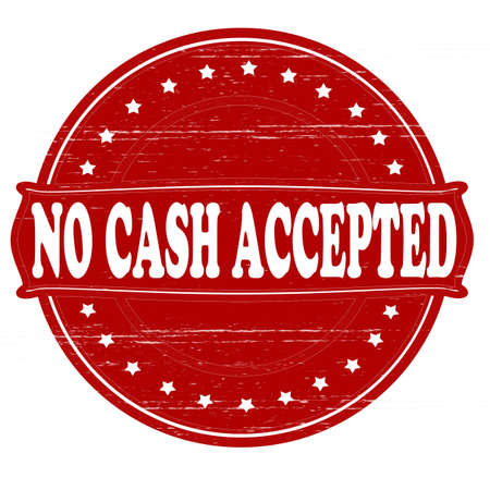 accepted: Stamp with text no cash accepted inside, vector illustration