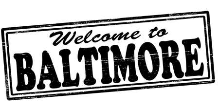 seasonable: Stamp with text welcome to Baltimore inside, vector illustration