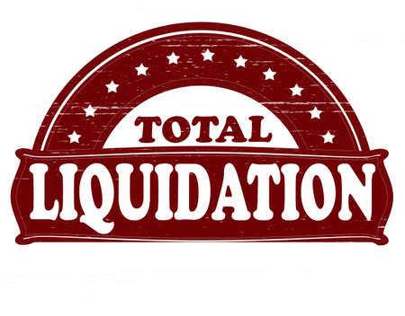 liquidation: Stamp with text total liquidation inside, vector illustration