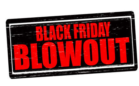 blowout: Stamp with text Black Friday blowout inside, vector illustration