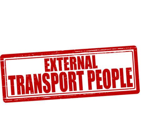 external: Stamp with text external transport people inside, vector illustration Illustration