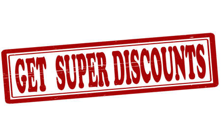 obtain: Stamp with text get super discounts inside