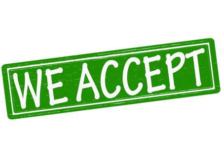 accepter: Stamp avec texte nous acceptons l'int�rieur, illustration vectorielle