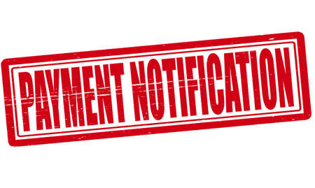 notification: Stamp with text payment notification inside illustration Illustration