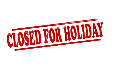 holidays vacancy: Stamp with text closed for Holiday inside illustration