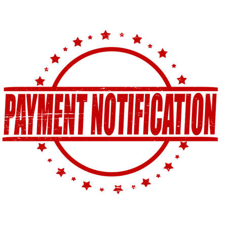 notification: Stamp with text payment notification inside