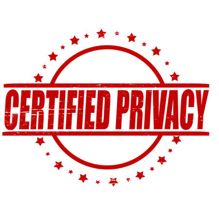 familiarity: Stamp with text certified privacy inside
