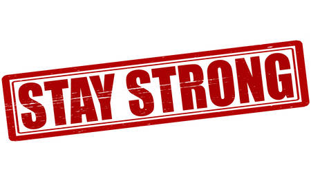 potent: Stamp with text stay strong inside, vector illustration