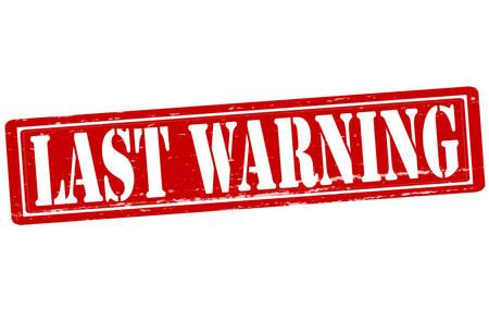 Stamp with text last warning inside, vector illustration Illustration