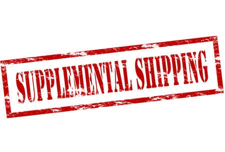 supplemental: Rubber stamp with text supplemental shipping inside