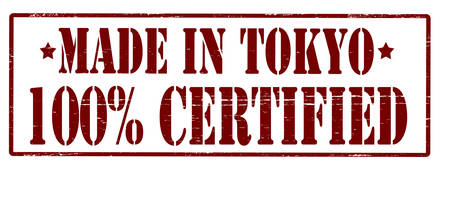 Stamp with text made in Tokyo one hundred percent certified inside, vector illustration Stock Vector - 30478527