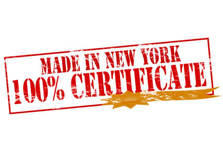 tipsy: Rubber stamp with text made in New York one hundred percent certificate inside, vector illustration