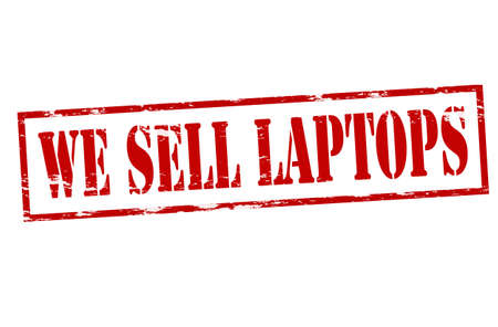 realize: Rubber stamp with text we sell laptops inside
